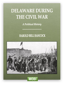 Electronic Book (MOBI) - Delaware During the Civil War